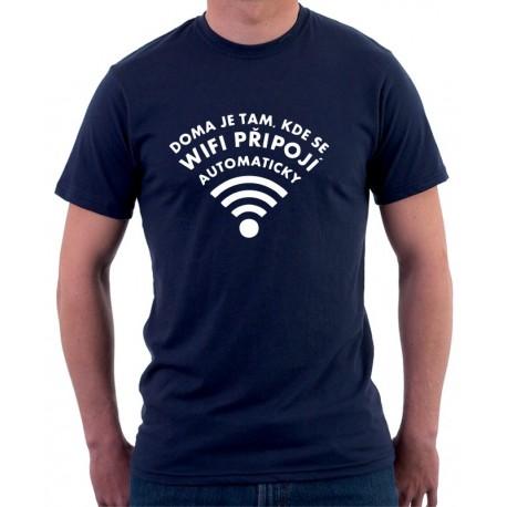 Doma je tam, kde se wifi připojí automaticky - Pánské Tričko s vtipným potiskem