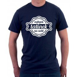 Dárek pro Tatínka. Nejlepší Tatínek na světě. Pánské dárkové tričko ideální jako dárek pro tátu.