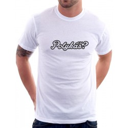 Pánské tričko Polykáš?