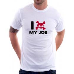 Pánské tričko I hate my Job