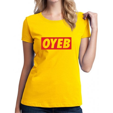 Parodie na oblečení OYEB  - Dámské Tričko s vtipným potiskem