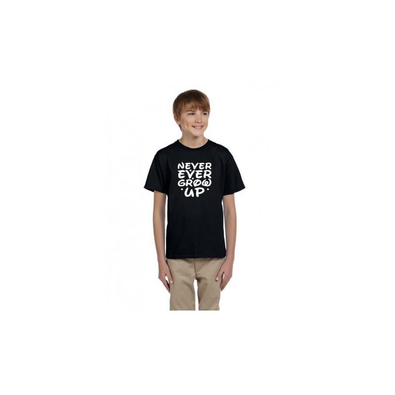 11a2d5213b32 Dětské vtipné tričko s nápisem  Never Ever Grow up. Humorné oblečení