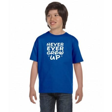 Dětské tričko Never Ever Grow up, dárek pro chlapce