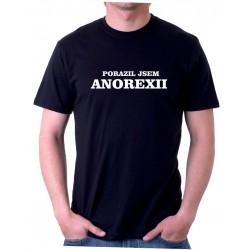 Tričko pánské Porazil jsem Anorexii