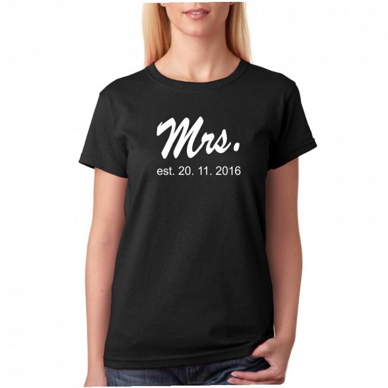 a47f9e38dabf Mrs. Est. datum seznámení - Dámské Tričko pro zamilované