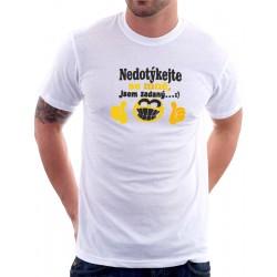 Pánské triko Nedotýkejte se mně, jsem zadaný!
