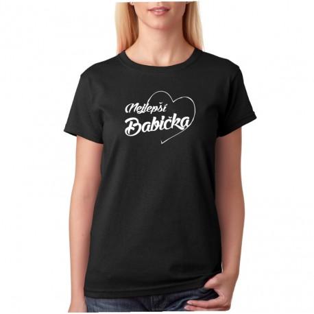 Nejlepší Babička - Dámské dárkové tričko pro babičky