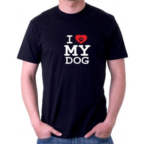 I LOVE MY DOG - Pánské tričko s motivem pro pejskaře