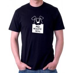 Můj nejlepší přítel - Pánské tričko s motivem pejska jako nejlepšího přítele