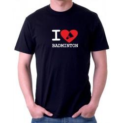 Tričko pánské  I Love Badminton