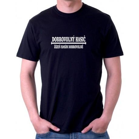 Dobrovolný hasič, žízeň hasím dobrovolně - Pánské tričko s vtipnou tématikou tématikou
