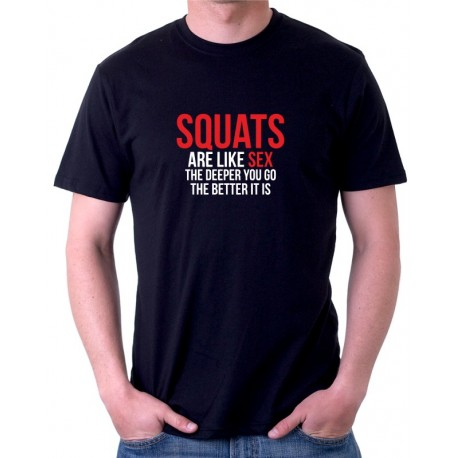 SQUATS are like sex the deeper ypu go the better it is - Pánské tričko s vtipnou tématikou
