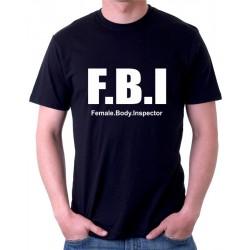 Tričko pánské F.B.I Female. Body. Inspector
