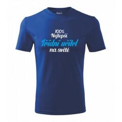 100% nejlepší třídní učitel na světě - Pánské tričko pro třídního učitele