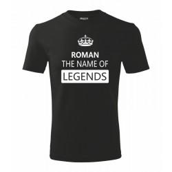 Pánské tričko ke svátku - Jméno - The name of legends