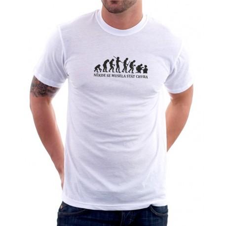 Evolution IT, někde se musela stát chyba - Pánské Tričko s vtipným potiskem