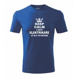 Keep calm a nech elektrikáře at se o to postará - Pánské tričko pro elektrikáře