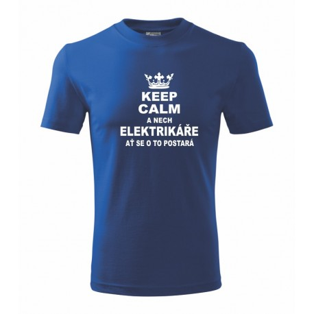 keep calm a nech elektrikare at se o to postara