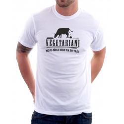 Pánské tričko Vegetariani. Moje jídlo sere na to Vaše