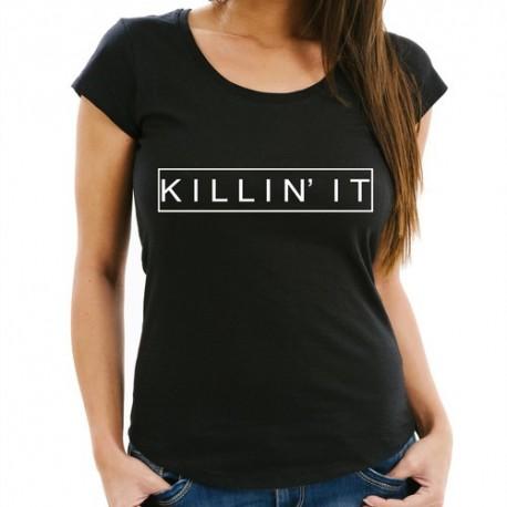 Killin' it - Dámské tričko s anglickým potiskem Killin' it
