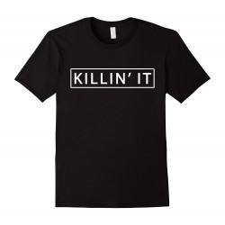 Killin' it - Pánské tričko s anglickým potiskem Killin' it