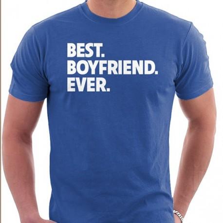 Best. Boyfriend. Ever - Pánské dárkové tričko