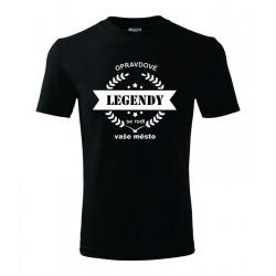 Opravdové Legendy se rodí - vaše město - Dárkové pánské tričko s vaším městem