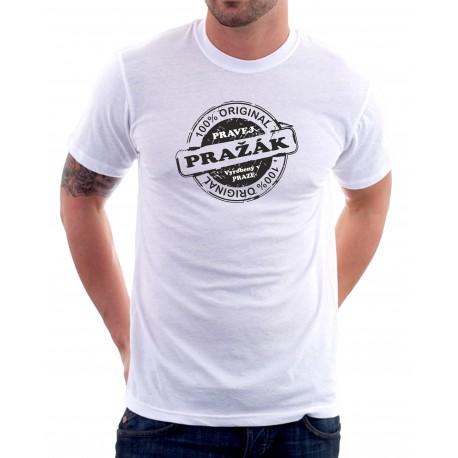 Pravéj Pražák. Pánské Tričko s vtipným potiskem pro muže žijící v Praze