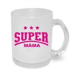 Dárkový hrníček: Super Máma. Dárek pro maminku, který potěší. Dáreček pro mámu.
