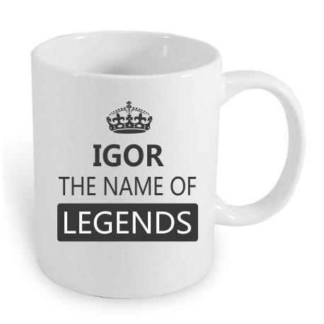 Dárek pro muže s jménem IGOR. Igor the name of the legends.