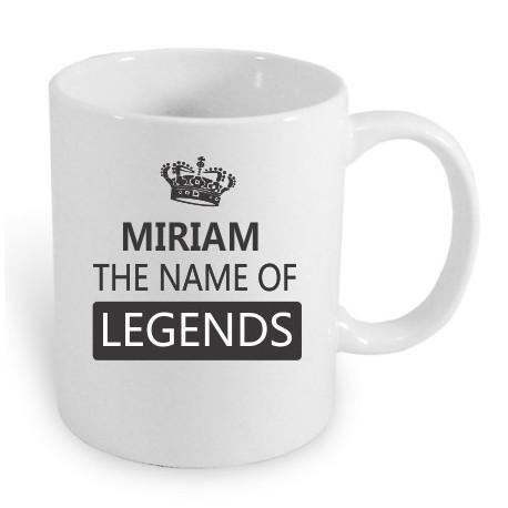 Miriam the name of the legends. Dárek pro ženy s jménem Miriam. Dárek pro Miriam.