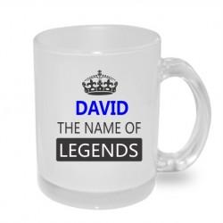 DAVID the name of legends. Dárkový hrníček pro muže s jménem David. Dárek pro Davida.