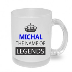 Dárek pro muže s jménem Michal. Michal the name of the legends.