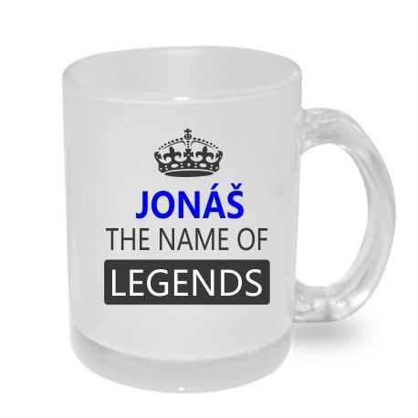 Jonáš the name of legends. Dárkový hrníček pro muže s jménem Jonáš. Dárek pro Jonáše