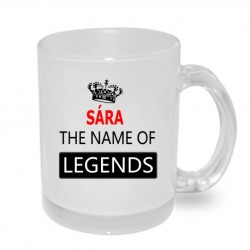 Sára the name of legends. Dárkový hrníček pro ženu s jménem Sára. Dárek pro Sáru