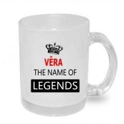 Dárek pro ženu s jménem Věra. Věra the name of legends