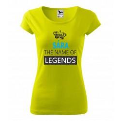 Dárkové dětské tričko pro holku jménem Sára. SARA the name of legends. Dáreček pro Sáru.