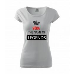 Dáreček pro Věrku. Věra the name of the legends. Dětské dárkové tričko pro slečny jménem Věra.