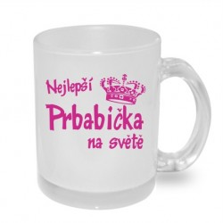 Dárek pro Prababičku: Nejlepší prababička na světě, dárkový hrníček s potiskem v ružové barvě. Dárkový hrníček pro Prababičku