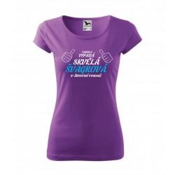 Dárek pro Švagrovou. Dámské dárkové tričko  s potiskem: Takhle vypadá skvělá Švagrová v životní formě. Dárek