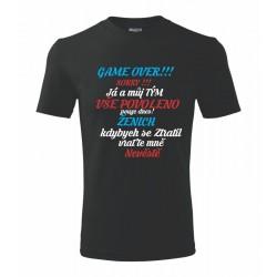 Game over!!! Sorry, já a můj tým, vše dovoleno, pouze dnes. Ženich, kdybych se Ztratil vratte mně nevěstě