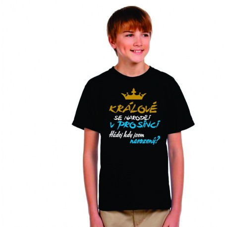 Dětské vtipné tričko Králové se narodili v prosinci. Hádej kdy jsem narozený?