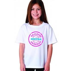 Dětské tričko Nejlepší sestra, ověřeno ve znaku razitka, dárek pro malou setru