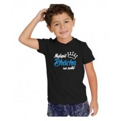 Dětské tričko s potiskem: Nejlepší Brácha na světě. Ideální dárek pro Brášku