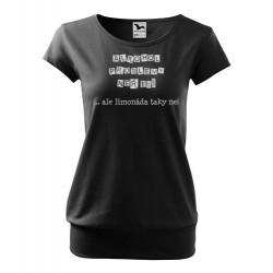 Dámské vtipné tričko Alkohol problémy nevyřeší, ale limonáda taky ne!