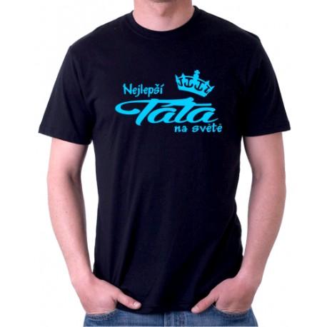 Nejlepší Táta na světě - Pánské tričko s vtipným potiskem