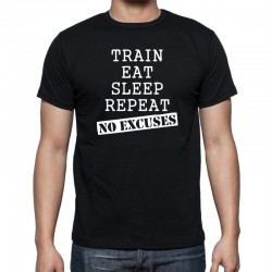 Pánské Triko Train, Eat, Sleep, Repeat, No Excuse