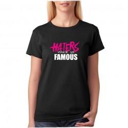 Tričko dámské Haters make us famous
